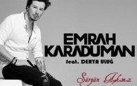 Emrah Karaduman & Derya Uluğ - Sürgün Aşkımız