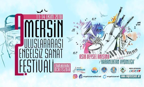 2. Uluslararası Mersin Engelsiz Sanat Festivali 11 Ekim'de Başlıyor!