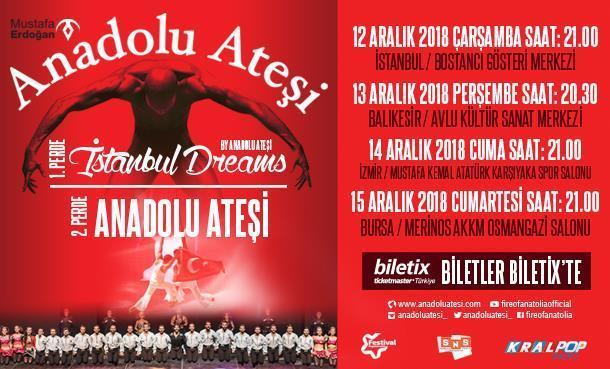 Anadolu Ateşi Yenilenen Gösteri ile Turneye Çıkıyor!