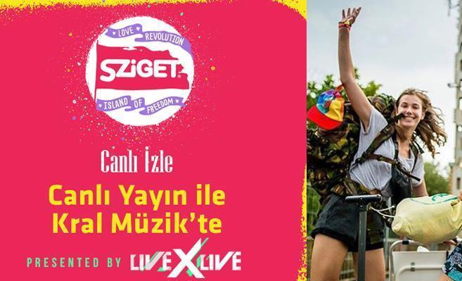 Sziget Festivali Canlı Yayın ile Kral Müzik'te