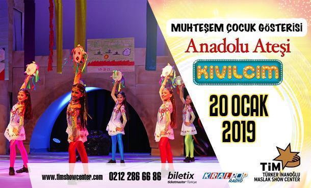 Anadolu Ateşi 'Kıvılcım' Sömestrda TİM Show Center'da!
