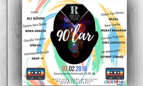 90'lar Partisi 7 Şubat'ta RICCO CLUB'TA!