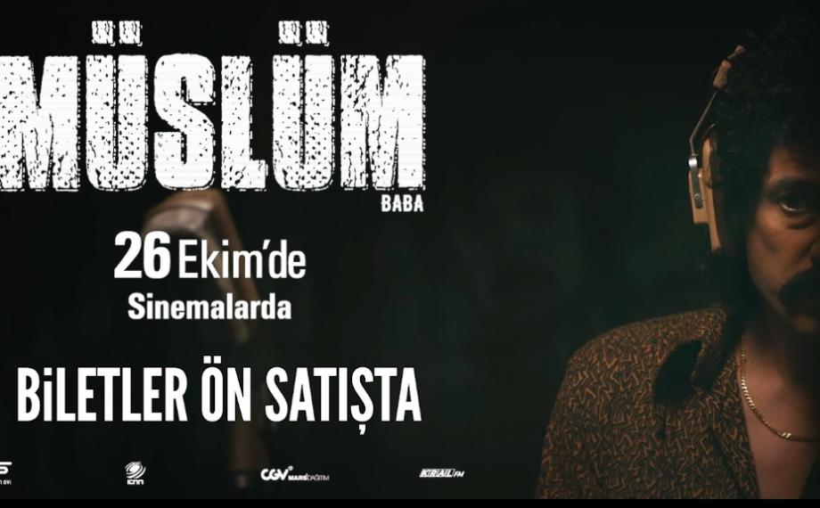 'Müslüm' Filminin Biletleri Ön Satışta!