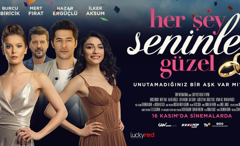 'Her Şey Seninle Güzel' Filmi 16 Kasım'da Vizyonda!